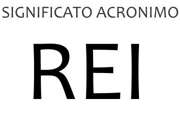 Significato acronimo REI
