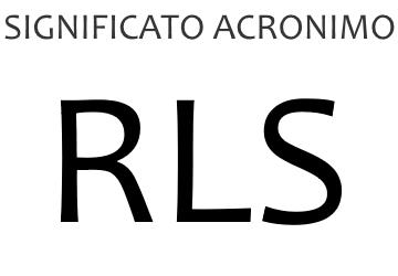 Significato acronimo RLS