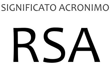 Significato acronimo RSA