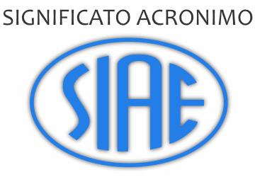 Significato acronimo SIAE