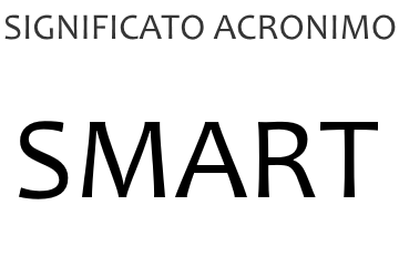 Significato acronimo SMART