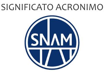 Significato acronimo SNAM