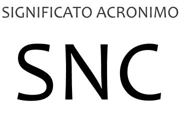 Significato acronimo SNC