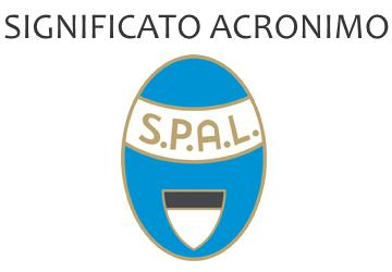 Significato acronimo SPAL