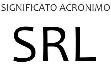 Significato acronimo SRL