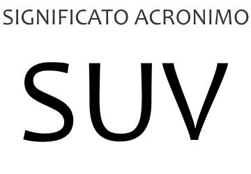 Significato acronimo SUV