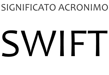 Significato acronimo SWIFT