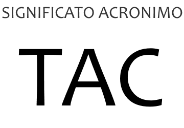 Significato acronimo TAC