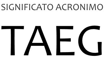 Significato acronimo TAEG