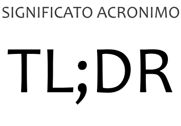 Significato acronimo TLDR