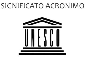 Significato acronimo UNESCO