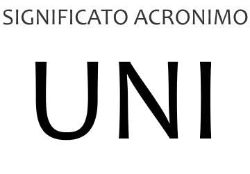Significato acronimo UNI
