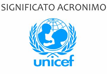 Significato acronimo UNICEF