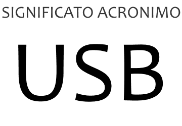 Significato acronimo USB