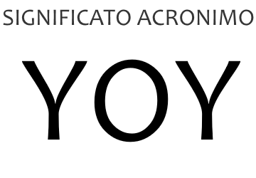 Significato acronimo YOY