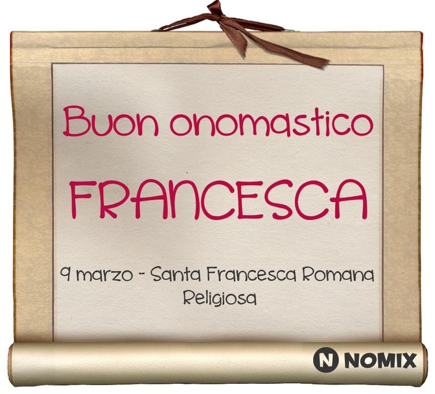 Onomastico Del Nome Francesca