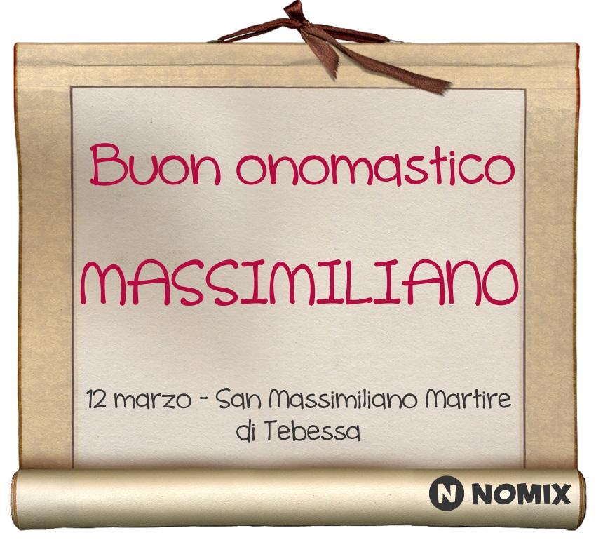 Onomastico Del Nome Massimiliano