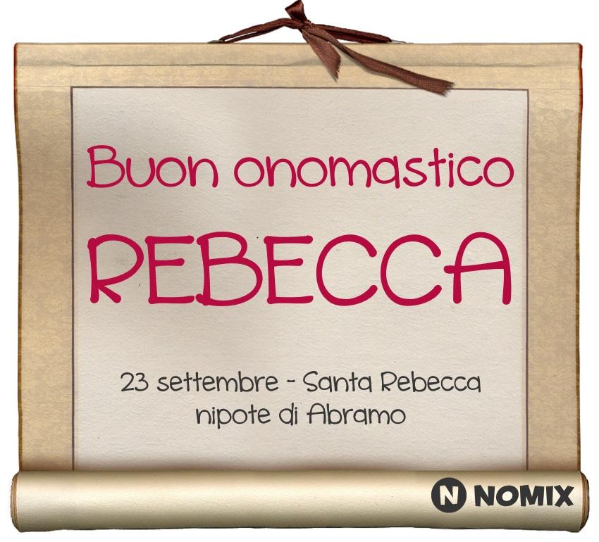 Onomastico Del Nome Rebecca